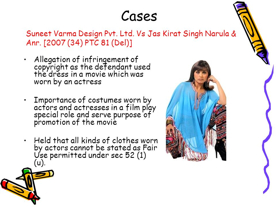 Cases Suneet Varma Design Pvt. Ltd. Vs Jas Kirat Singh Narula & Anr. [2007 (34) PTC 81 (Del)]